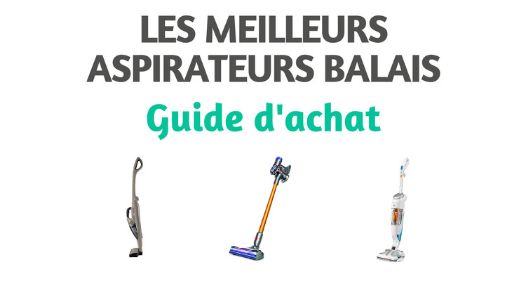 top 6 des meilleurs aspirateurs balais comparatif 2019 tests et avis. Black Bedroom Furniture Sets. Home Design Ideas